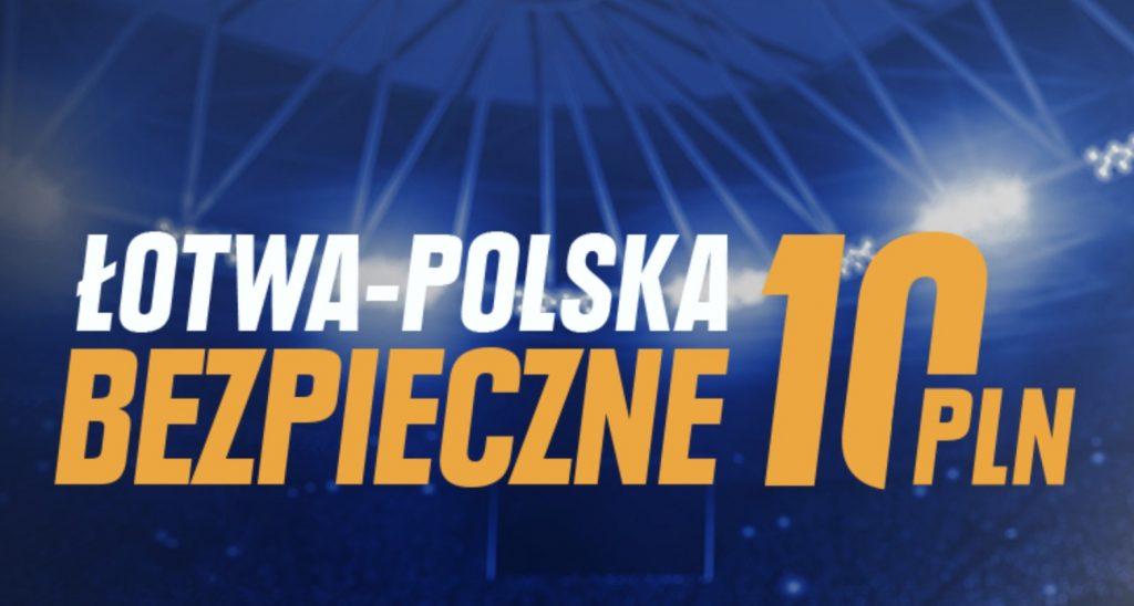 Wygrają czy nie? STS ma dla graczy 10 PLN na Łotwa - Polska!